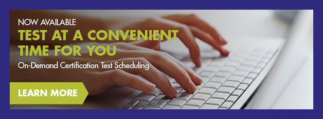 Learn About On-Demand Certification Test Scheduling